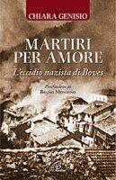 Martiri per amore - Chiara Genisio