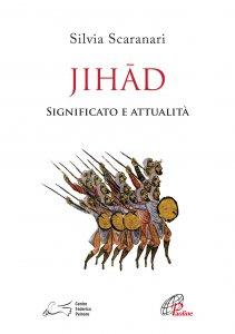 Copertina di 'Jihad. Significato e attualità'