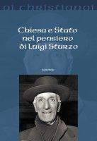 Chiesa e Stato nel pensiero di Luigi Sturzo - Bellia Santo