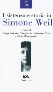 Copertina di 'Esistenza e storia in Simone Weil'