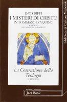I misteri di Cristo in Tommaso d'Aquino - Biffi Inos