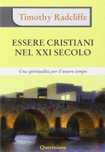Copertina di 'Essere cristiani nel XXI secolo'