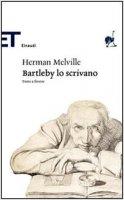 Bartleby, lo scrivano - Melville Herman