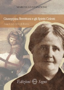 Copertina di 'Giuseppina Berettoni e gli spiriti celesti'