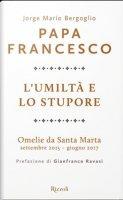 L' umiltà e lo stupore - Jorge Mario Bergoglio