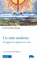 Un mito moderno - C. Gustav Jung
