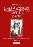 Storia del progetto politico alternativo dal MSI ad AN - Gaetano Rasi
