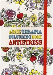 Copertina di 'Arte terapia. Colouring book antistress'