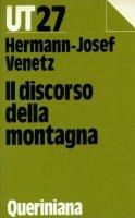 Il discorso della montagna - Venetz Hermann J.
