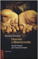 Diavolo e misericordia - Giovanni Franzoni