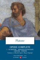 Opere complete. 1. Eutifrone, Apologia di Socrate, Critone, Fedone - Platone