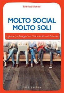 Copertina di 'Molto social molto soli'