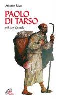 Paolo di Tarso e il «Suo vangelo» - Salas Antonio