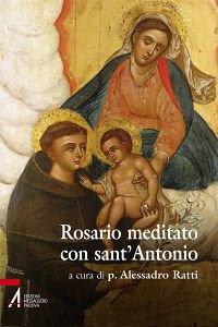 Copertina di 'Rosario meditato con Sant'Antonio'