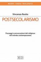 Postsecolarismo - Vincenzo Rosito