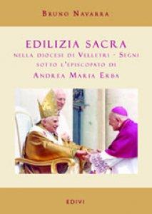 Copertina di 'Edilizia sacra nella diocesi di Velletri. Segni sotto l'episcopato di Andrea Maria Erba'