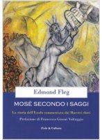 Mosè secondo i saggi - Edmond Fleg