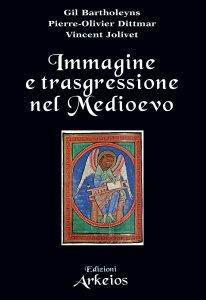 Copertina di 'Immagine e trasgressione nel Medioevo'