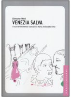 Venezia salva - Weil Simone