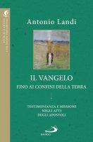 Il Vangelo fino ai confini della terra - Antonio Consolandi