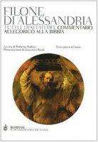 Tutti i trattati del commentario allegorico alla Bibbia. Testo greco a fronte - Filone di Alessandria
