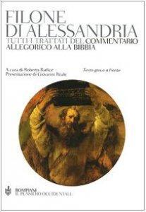 Copertina di 'Tutti i trattati del commentario allegorico alla Bibbia. Testo greco a fronte'