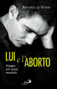 Copertina di 'Lui e l'aborto'