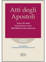 Atti degli Apostoli. Testo CEI 2008