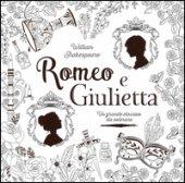 Romeo e Giulietta. Un grande classico da colorare da William Shakespeare