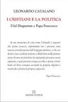 I cristiani e la politica - Leonardo Catalano