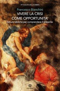 Copertina di 'Vivere la crisi come opportunità'