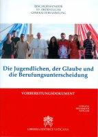 Die Jugendlichen, der Glaube und die  Berufungsentscheidung - Sinodo dei Vescovi