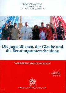 Copertina di 'Die Jugendlichen, der Glaube und die  Berufungsentscheidung'