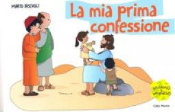 Copertina di 'La mia prima confessione'