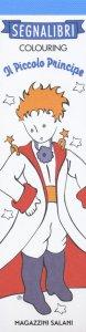 Copertina di 'Il Piccolo Principe. I miei segnalibri da colorare'