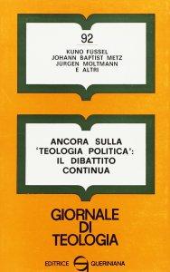 Copertina di 'Ancora sulla «Teologia politica»: il dibattito continua (gdt 092)'