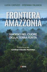 Copertina di 'Frontiera amazzonia'