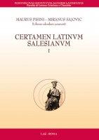 Certamen Latinum Salesianum  I - Pisini Maurus, Sajovic Miranus