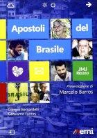 Apostoli del Brasile - Giorgio Bernardelli, Gerolamo Fazzini