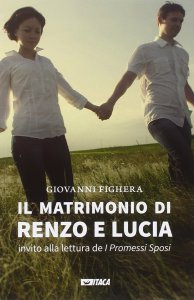 Copertina di 'Matrimonio di Renzo e Lucia. Invito alla lettura de «I promessi sposi». (Il)'