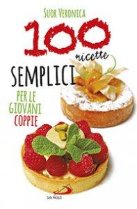 Copertina di '100 ricette semplici per le giovani coppie'