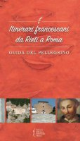 Itinerari francescani da Rieti a Roma