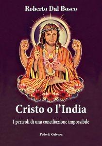 Copertina di 'Cristo o l'India'