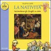 Natività di Filippo Lippi. Raccontano gli Angeli in coro (La)