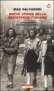 Copertina di 'Breve storia della Resistenza italiana'