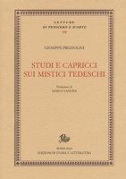 Studi e capricci sui mistici tedeschi - Prezzolini Giuseppe
