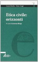 Etica civile: orizzonti - Augé Marc