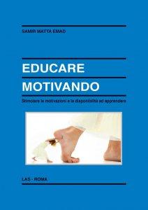 Copertina di 'Educare motivando'