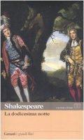 La dodicesima notte. Testo inglese a fronte - Shakespeare William