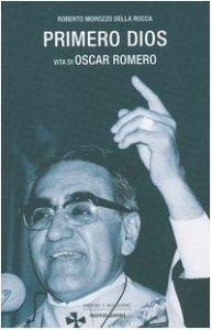Copertina di 'Primero dios. Vita di oscar Romero'